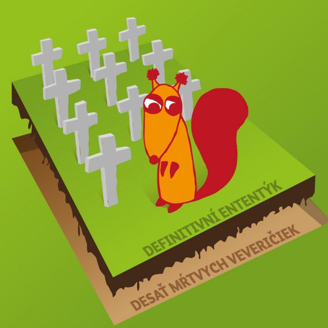 Desať mŕtvych veveričiek