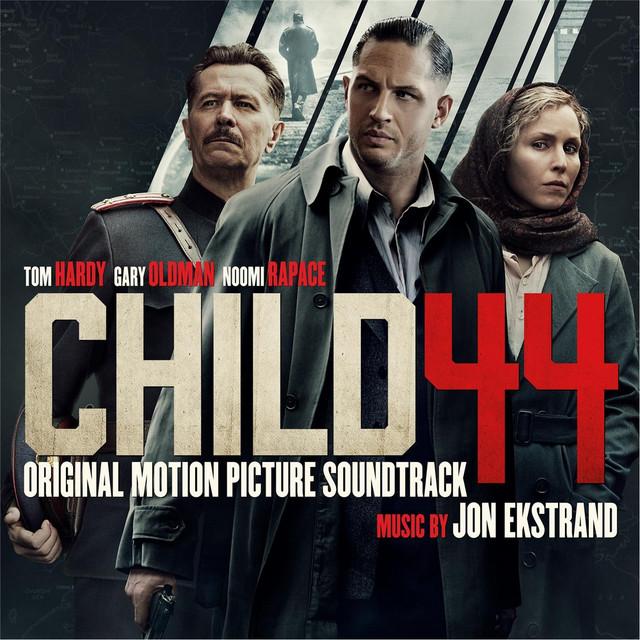 Child 44 (Original Motion Picture Soundtrack)