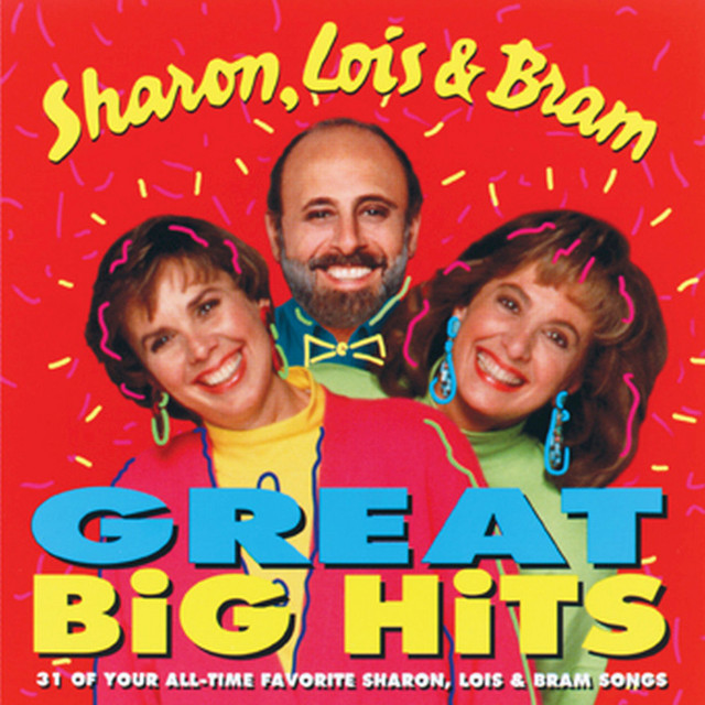 Great Big Hits 1 by Sharon, Lois & Bram