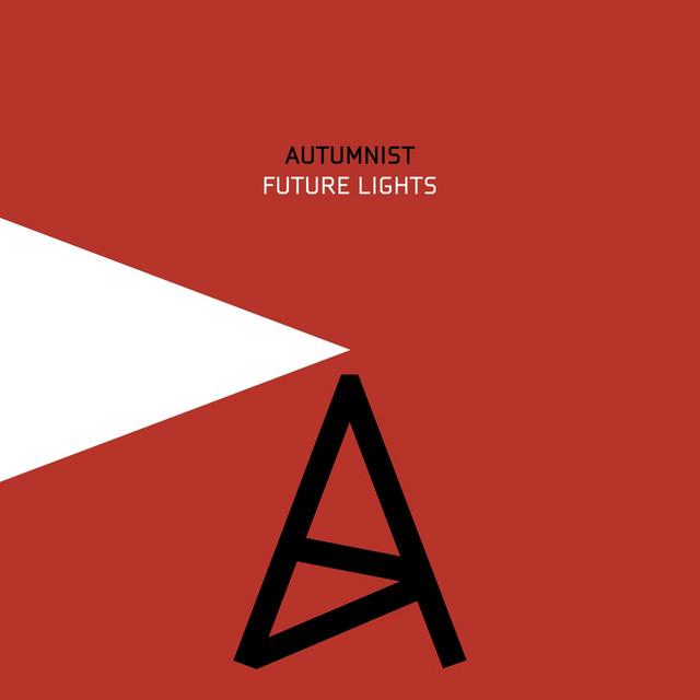 Autumnist - Future Lights Image