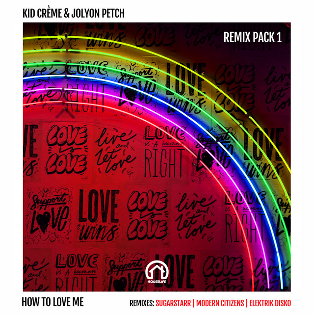How to Love Me (Modern Citizens Remix)