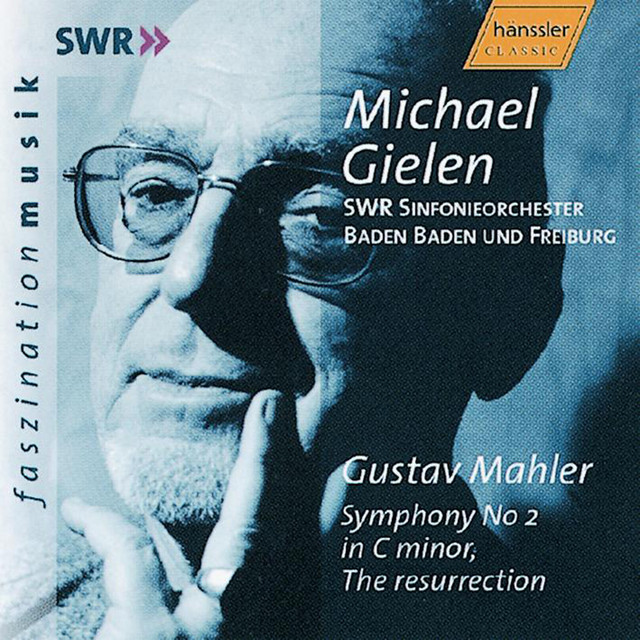 Mahler: Symphony No. 2 in C Minor / Schoenberg: Kol Nidre, Op. 39 / Kurtag: Stele, Op. 33
