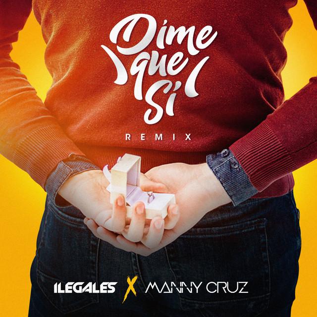 Dime Que Si (Remix)