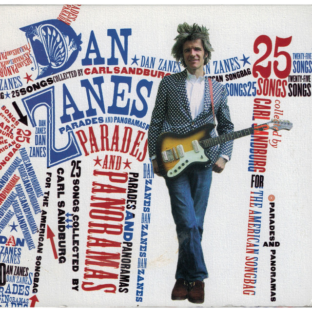 Parades And Panoramas: 25 Songs Collected By Carl Sandburg For The American Songbag by Dan Zanes