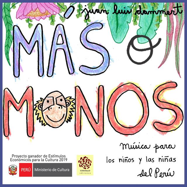 Más o Monos by Juan Luis Dammert