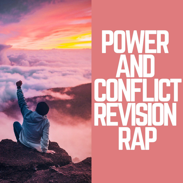 Power and Conflict Revision Rap