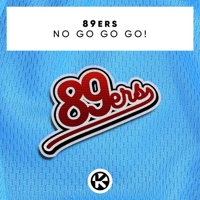 No Go Go Go!