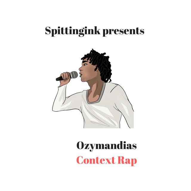 Ozymandias Context Rap