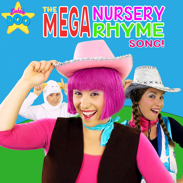 The Mega Nursery Rhyme Song! by Debbie Doo