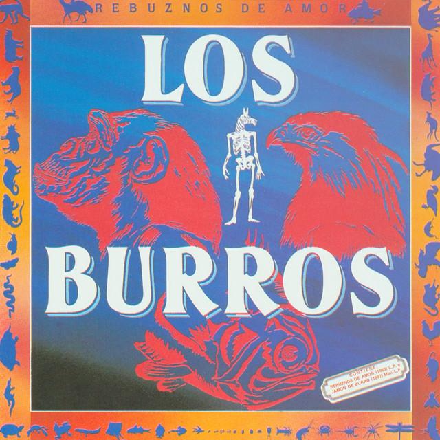Rebuznos De Amor (1983 / Jamon De Burro 1987)