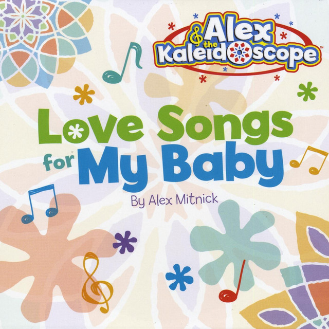 Love Songs for My Baby by Alex & the Kaleidoscope
