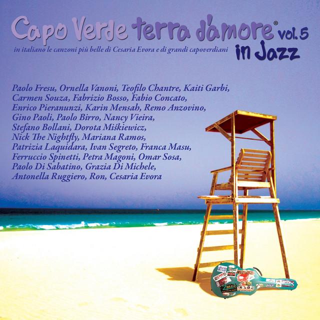 Capo verde terra d'amore, Vol. 5 (In italiano le canzoni più belle di Cesare Evora e di grandi capoverdiani)