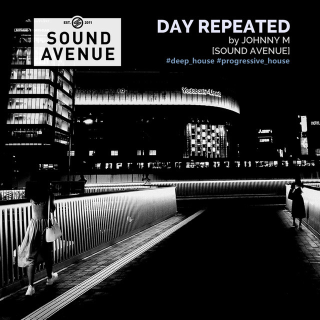 Day Repeated | Johnny M (DJ Mix)