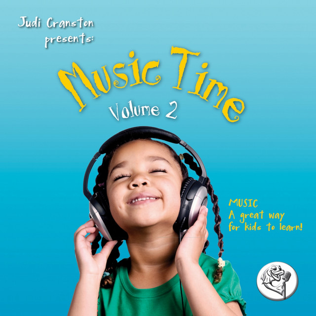 Music Time, Vol. 2 (Music, a Great Way for Kids to Learn!) by Judi Cranston