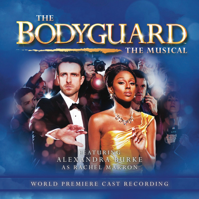 The Bodyguard the Musical (World Premiere Cast Recording)