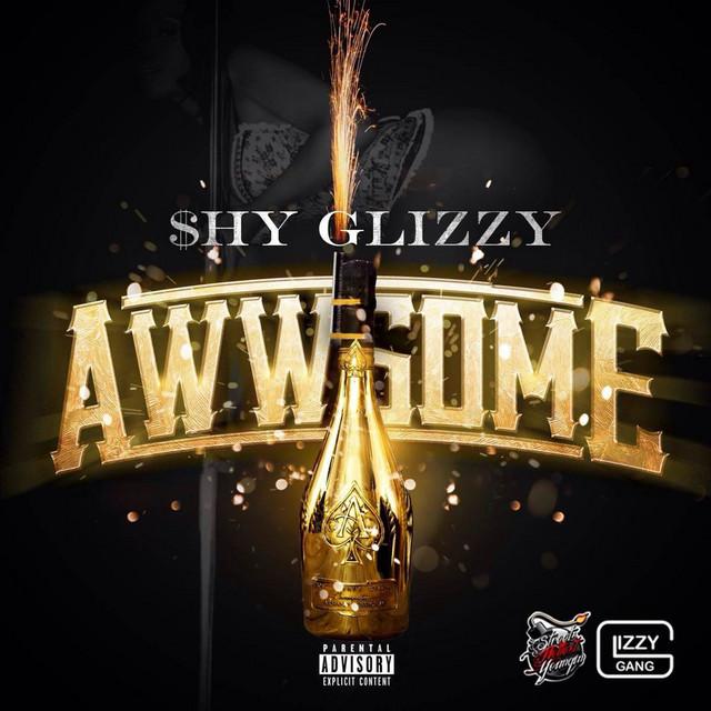 Shy Glizzy album cover