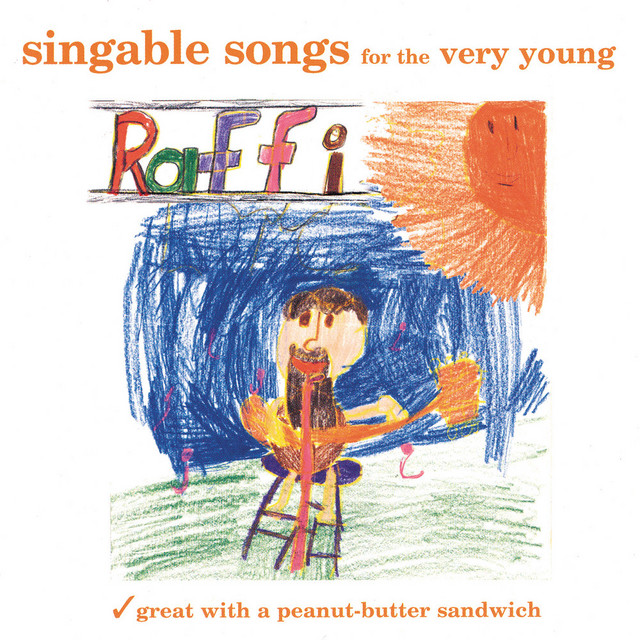 Singable Songs for the Very Young (feat. Ken Whiteley) by Raffi