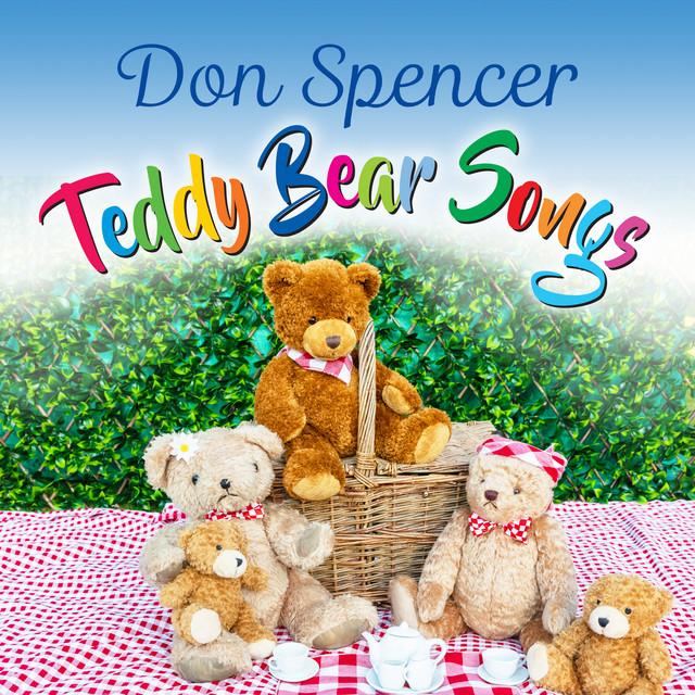 Teddy Bear Songs by Don Spencer