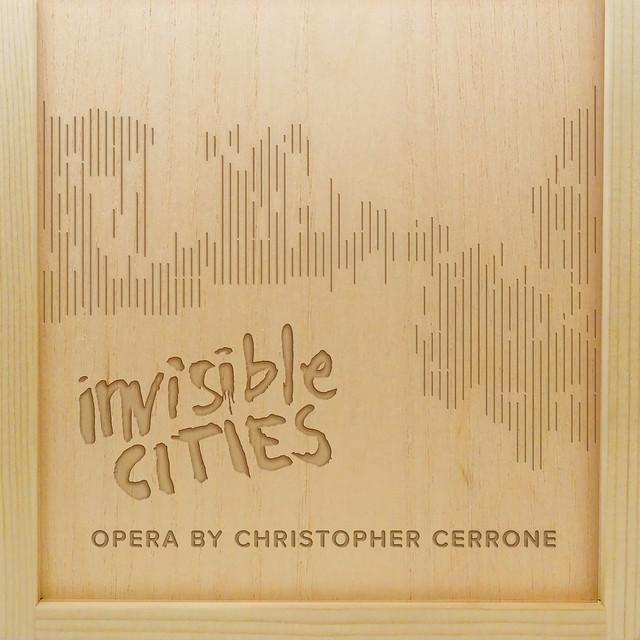 Christopher Cerrone: Invisible Cities