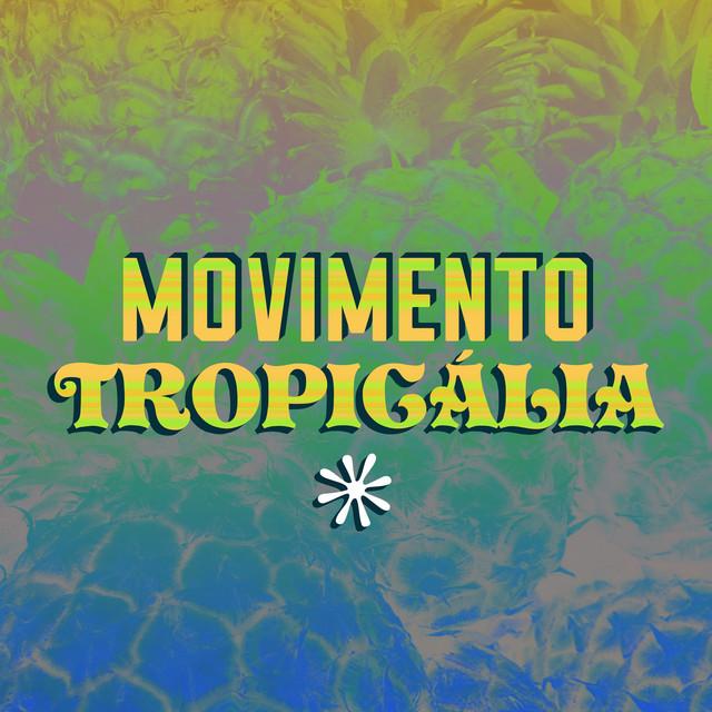 Movimento Tropicália