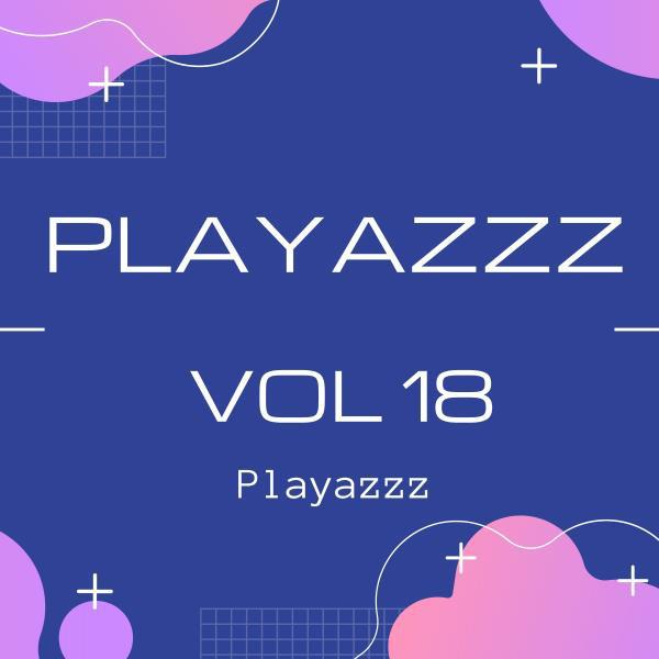 Playazzz Vol 18