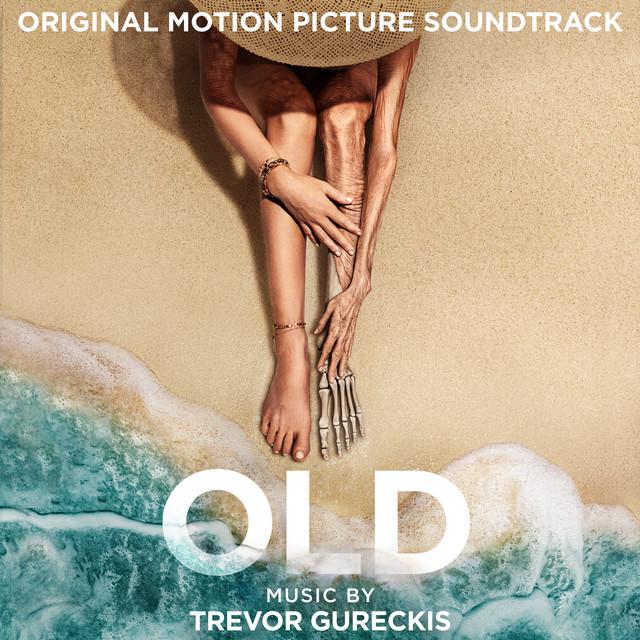 Old (Original Motion Picture Soundtrack) - Official Soundtrack