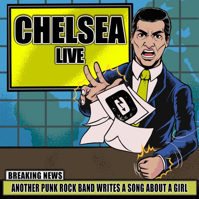 Chelsea (Live)