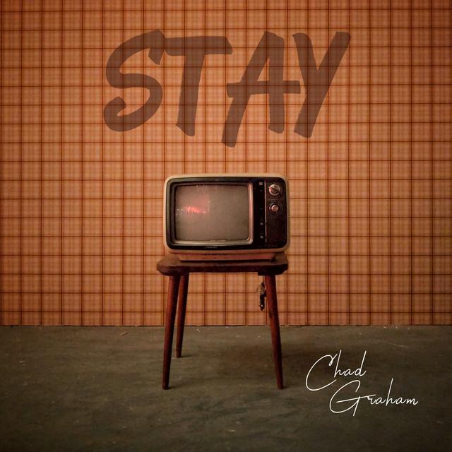 Chad Graham - Stay