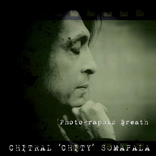 """Chitral """"Chity"""" Somapala"""