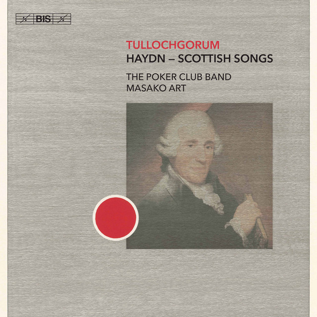 Tullochgorum: Haydn – Scottish Songs