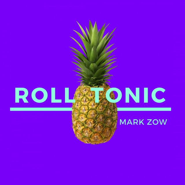 Roll Tonic - Radio Edit