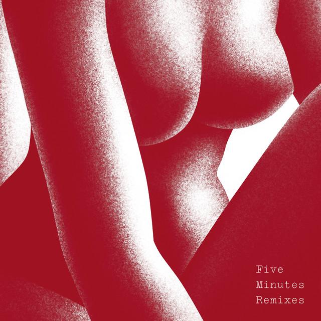 Five Minutes (Remixes)