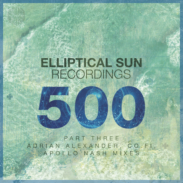 Elliptical Sun Recordings 500, Pt.3
