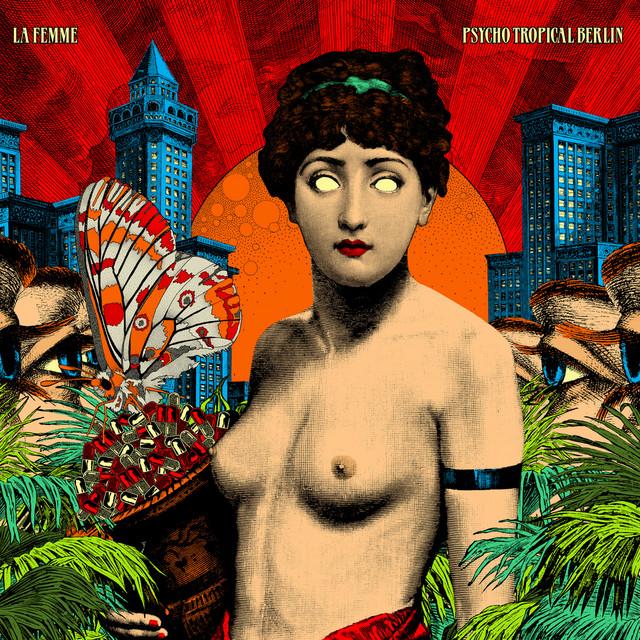 Psycho Tropical Berlin (Bonus Track Version)