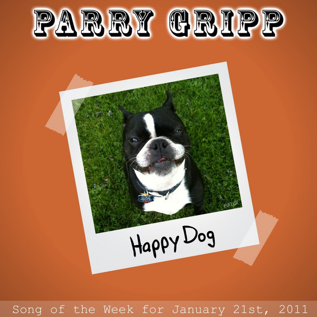 Happy Dog by Parry Gripp