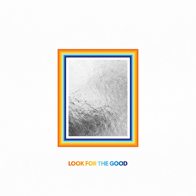 Look For The Good (Deluxe Edition)