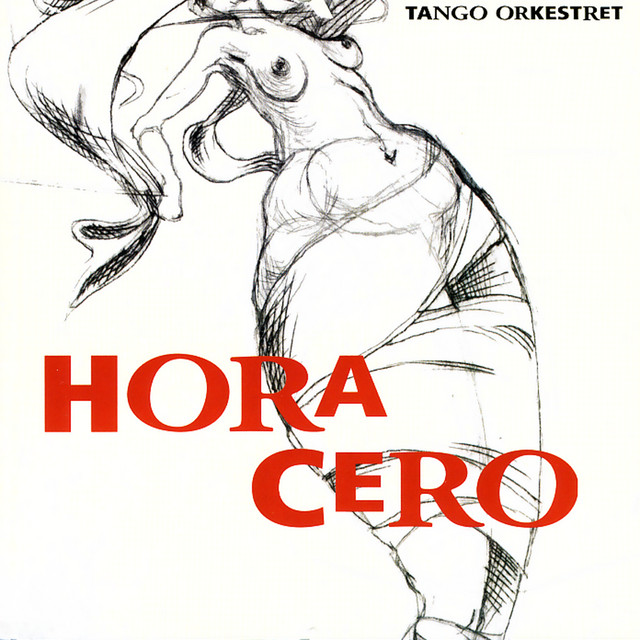 Hora Cero: Music By Astor Piazzolla