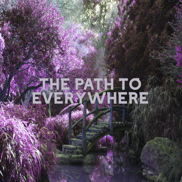 The Path to Everywhere