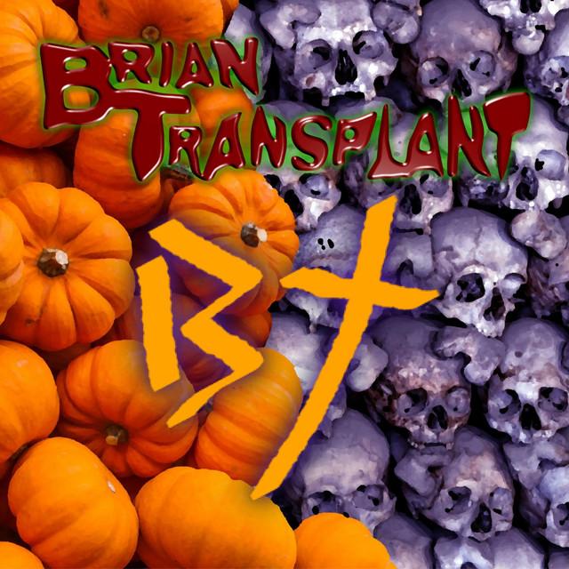Brian Transplant