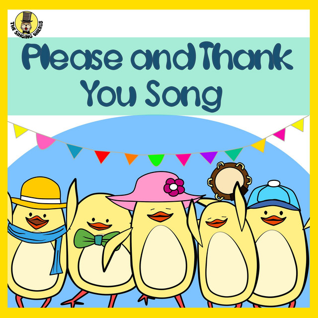 Please And Thank You Song Single By The Singing Walrus Spotify
