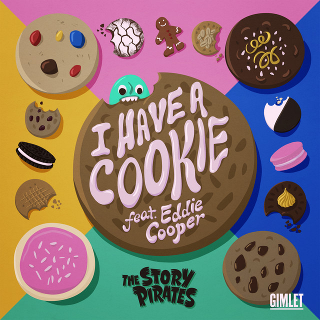 I Have a Cookie by The Story Pirates