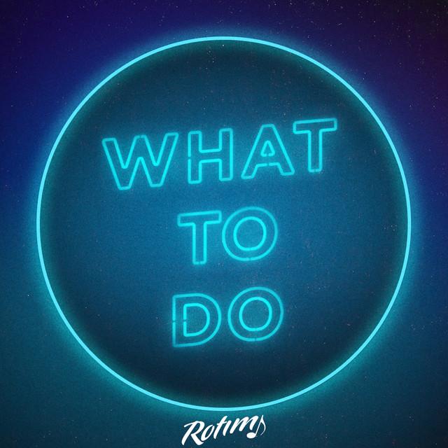 What To Do album cover