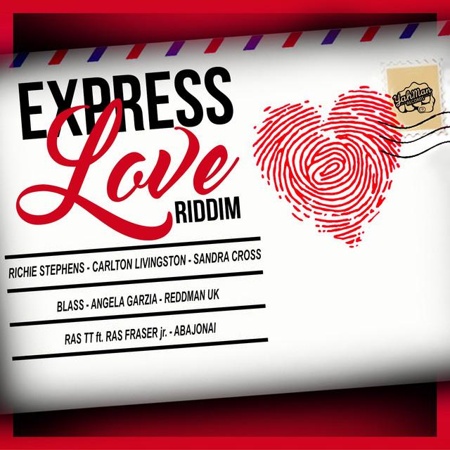Express Love Riddim