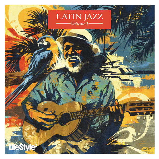 Lifestyle2 - Latin Jazz Vol 1 (International Version)