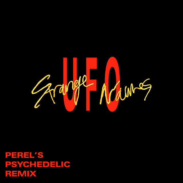 UFO (Perel's Psychedelic Remix)