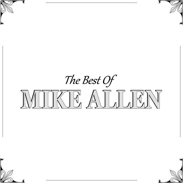 The Best of Mike Allen