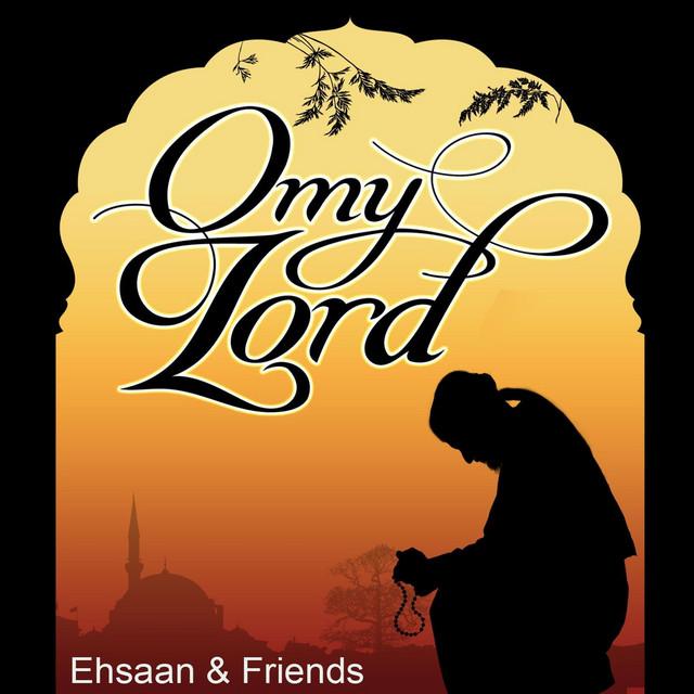 O My Lord: Islamic Nasheeds
