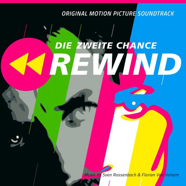Rewind - Die zweite Chance (Original Motion Picture Soundtrack)