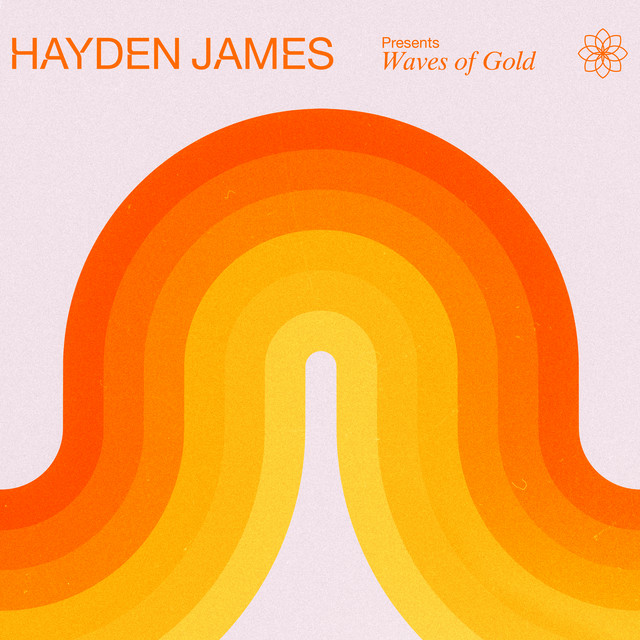Hayden James Presents Waves of Gold (DJ Mix)