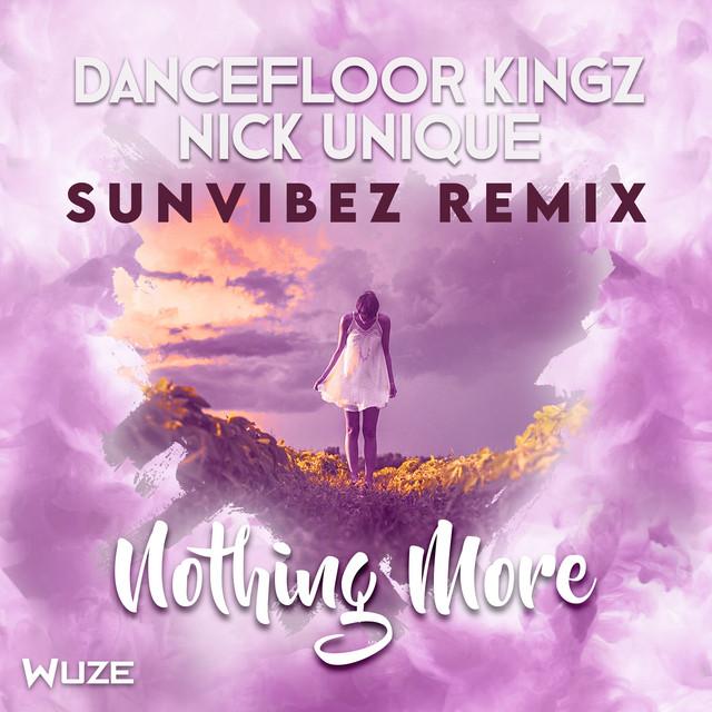 Nothing More - Sunvibez Remix